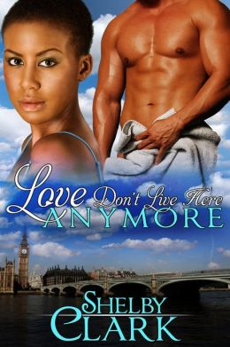Love Don't Live Here Anymore [Interracial romance]