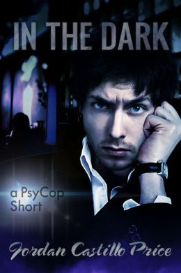 In the Dark: A PsyCop Short (PsyCop 6.1)