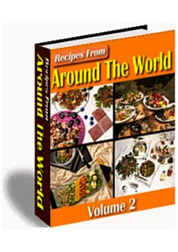 Recipes From Around The World (Volume 2)