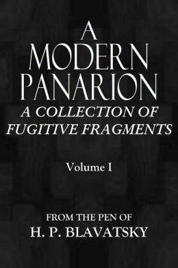 A MODERN PANARION - A Collection of Fugitive Fragments
