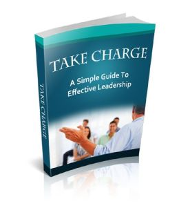Take Charge: The Simple Guide to Effective Leadership