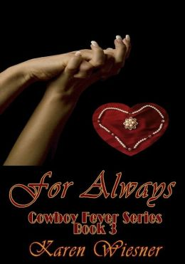 For Always [Cowboy Fever Series Book 3]