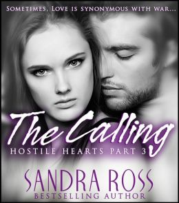 The Calling: Hostile Hearts Part 3