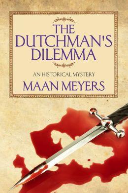 The Dutchman's Dilemma