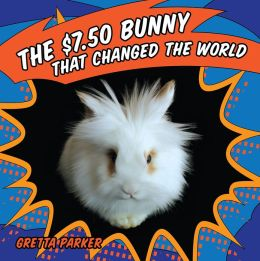 The $7.50 Bunny That Saved the World