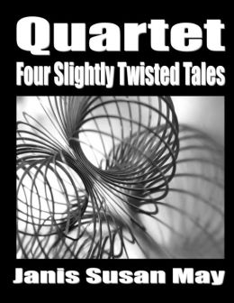 QUARTET: Four Slightly Twisted Tales