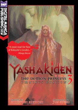 Yashakiden: The Demon Princess Vol. 3 Omnibus Edition (Novel)
