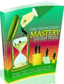 Life Coaching eBook - Key to Time Management Mastery For Busy People - Acquiring effective time management skills is a procedure...
