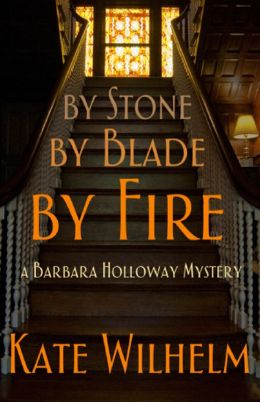 By Stone, by Blade, by Fire (Barbara Holloway Series #13)