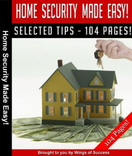 Home Security Made Easy!
