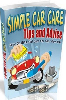 eBook about Money Saving Tips - Simple Car Care Tips and Advice - Your car will feel as good as new for a longer time...