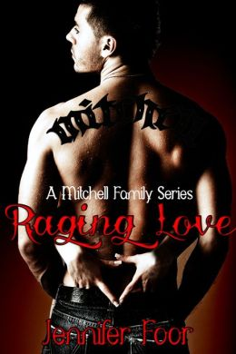 Raging Love (A Mitchell Family Series Bk3)