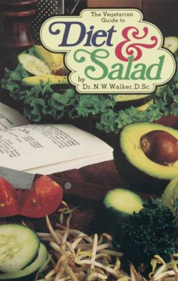 Vegetarian Guide to Diet and Salad, The