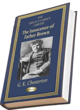 The Innocence of Father Brown (THE GREAT CLASSICS LIBRARY)