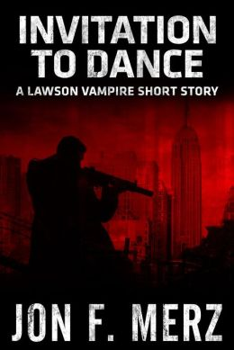 Invitation to Dance: A Lawson Vampire Short Story