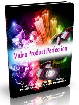 Video Product Perfection - Insider Tips On Launching Profit Getting Video Products