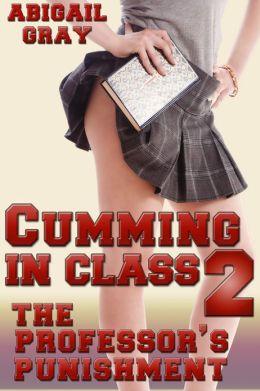Cumming in Class 2 (The Professor's Punishment)