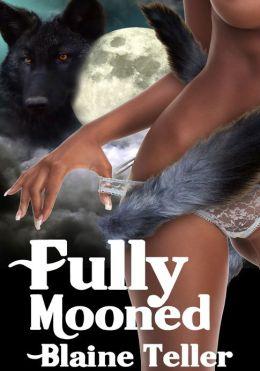 Paranormal Lesbian Erotica: Fully Mooned