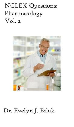 NCLEX Questions: Pharmacology Vol. 2