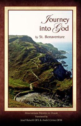 Journey into God Itinerarium Mentis Deum