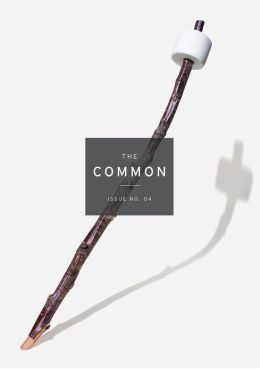 The Common: A Modern Sense of Place: Issue 04