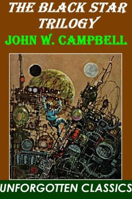 The Black Star Trilogy by John Campbell