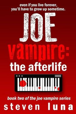Joe Vampire: The Afterlife (Joe Vampire Series)
