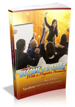 Become Speaker With A Magnetic Personality