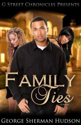 Family Ties (G Street Chronicles Presents)