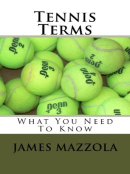 Tennis Terms: What You Need To Know