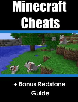 Cheats & Tutorials for Minecraft + Redstone Guide