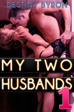 My two husbands 1 (MMF menage erotica)