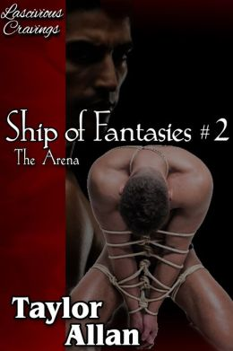 Ship of Fantasies #2: The Arena