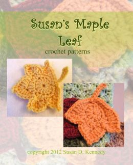 Susan's Maple Leaf Crochet Patterns