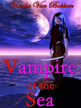 Vampire of the Sea (vampires - paranormal romance - pirates)