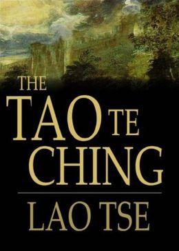 Tao Te King: A Religion, Philosophy Classic By Lao Tsu! AAA+++