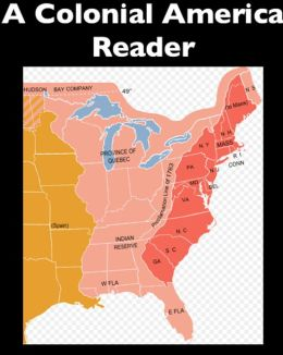 A Colonial America Reader