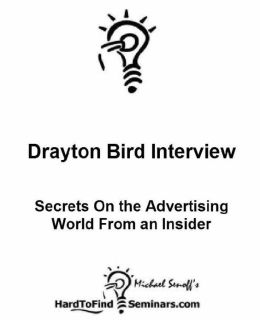 Drayton Bird Interview. Secrets On The Advertising World From An Insider