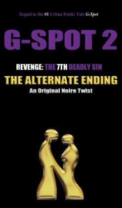G-Spot 2, Revenge: The 7th Deadly Sin - ALTERNATE ENDING
