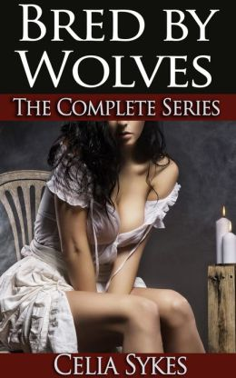 Bred by Wolves: The Complete Series