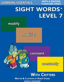 Sight Words Plus Level 7: Sight Words Flash Cards with Critters for Grade 3 & Up (Learning Essentials Math & Reading Flashcard Series)