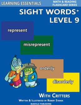 Sight Words Plus Level 9: Sight Words Flash Cards with Critters for Grade 3 & Up (Learning Essentials Math & Reading Flashcard Series)