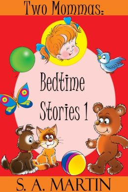 Two Mommas: Bedtime Stories I