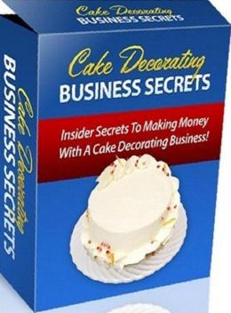 Understanding Cake Decorating Business - Now its your turn to experience the kind of freedom of running your very own home based business!