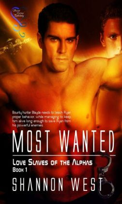 Most Wanted (Love Slave of the Alpha)