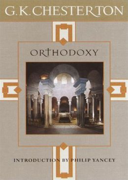 Orthodoxy: A Religion, Philosophy, Criticism Classic By G. K. Chesterton! AAA+++