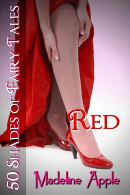 Red (50 Shades of Fairy Tales)