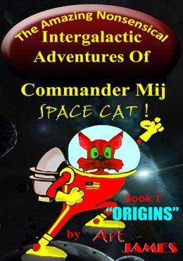 Adventures of Commander Mij-ORIGINS
