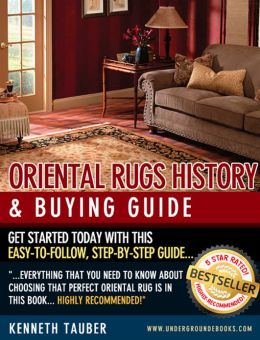 Oriental Rugs History and Buying Guide
