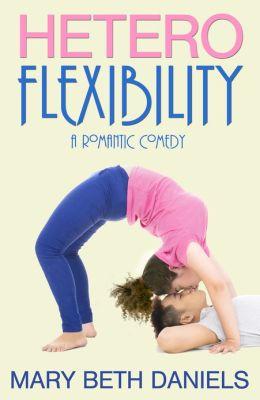 Heteroflexibility: A Romantic Comedy